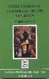 Comentario al Evangelio según San Juan. Capítulo 5 y 6