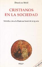 Cristianos en la sociedad. Introducción a la Doctrina Social de la Iglesia