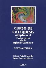 Curso de catequesis: adaptado al catecismo de la Iglesia Católica