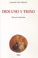 Dios Uno y Trino. Manual de Iniciación