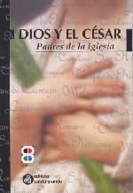 Dios y el Cesar. Padres de la Iglesia