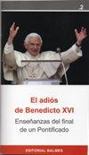 El adiós de Benedicto XVI