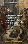 El Índice de libros prohibidos y expurgados de la Inquisición española (1551-1819)