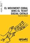 El moviment coral dins el teixit social català