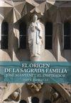 El Origen de la Sagrada Família. José Manyanet
