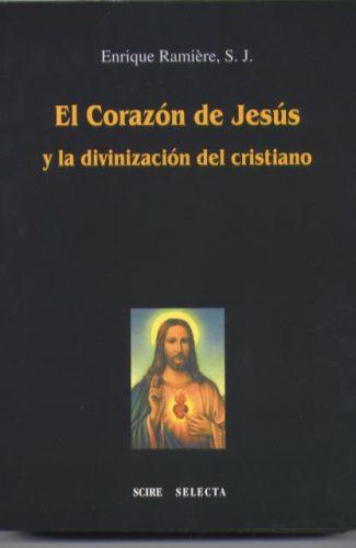 El  Corazón de Jesús y la divinización del cristiano