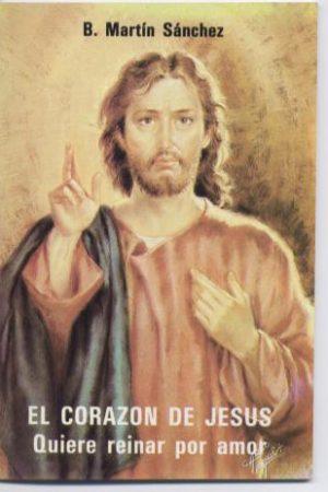 El Corazón de Jesús quiere reinar por amor