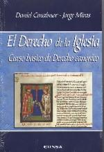 El Derecho de la Iglesia. Curso básico de Derecho canónico