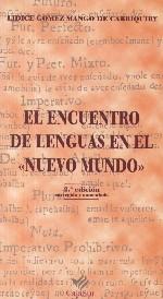 El encuentro de lenguas en el <<Nuevo Mundo>>