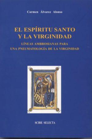 El Espíritu Santo y la virginidad