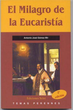 El Milagro de la Eucaristía