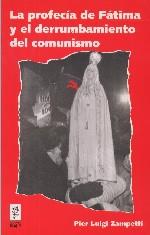 La profecía de Fátima y el derrumbamiento del comunismo
