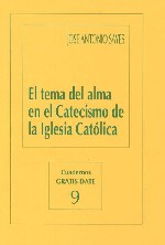 El tema del alma en el Catecismo de la Iglesia Católica