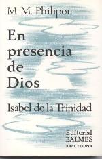 En presencia de Dios. Isabel de la Trinidad