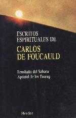 Escritos espirituales de Carlos de Foucauld