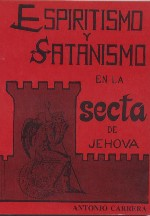 Espiritismo y satanismo en la secta de Jehová