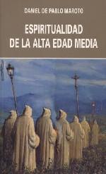 Espiritualidad de la Alta Edad Media (Siglos VI-XII)