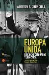 Europa unida. Dieciocho discursos y una carta