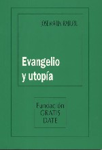 Evangelio y utopía