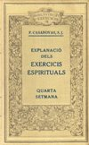 Biblioteca d'exercicis Vol. IX. Explanació. Quarta setmana