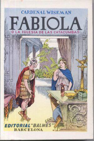 Fabiola o la Iglesia de las catacumbas