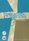 Formación de catequistas. 3. Curso medio