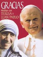 Gracias. Meditar con Teresa y Juan Pablo