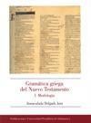 Gramática griega del Nuevo Testamento 1. Morfología
