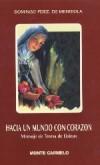 Hacia un mundo con corazón. Mensaje de Teresa de Lisieux