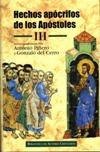 Hechos apócrifos de los Apóstoles.  III