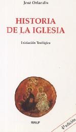 Historia de la Iglesia. Iniciación Teológica