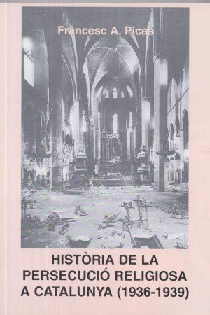 Història de la persecució religiosa a Catalunya (1936-1939)
