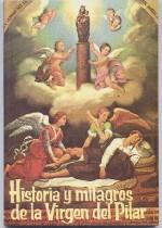 Historia Y Milagros De La Virgen Del Pilar Balmeslibreria Com