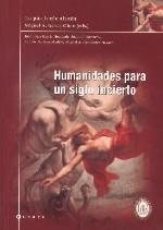 Humanidades para un siglo incierto
