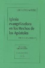 Iglesia evangelizadora en los Hechos de los Apóstoles