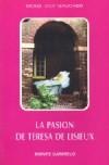 La pasión de Teresa de Lisieux
