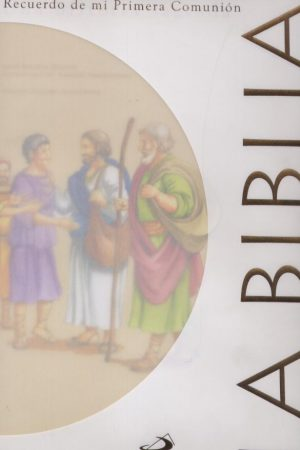 La Bíblia. Recuerdo de mi Primera Comunión