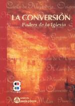 La conversión. Padres de la Iglesia