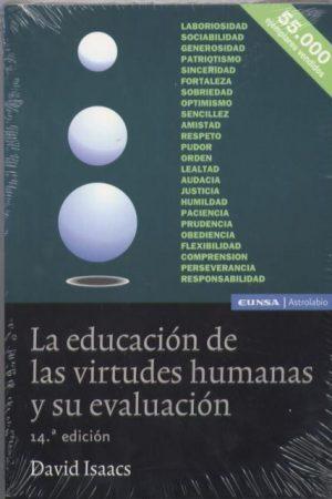 La educación de las virtudes humanas