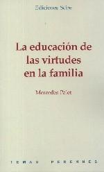 La educación de las virtudes en la familia