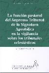 La función pastoral del Supremo Tribunal de la Signatura Apostólica...