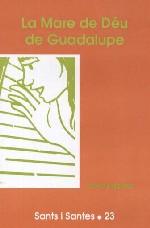 La Mare de Déu de Guadalupe