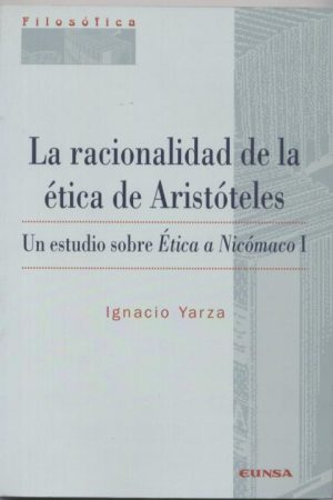 La racionalidad de la ética de Aristóteles