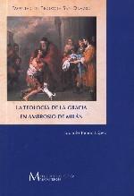 La teología de la gracia en Ambrosio de Milán