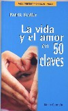 La vida y el amor en 50 claves
