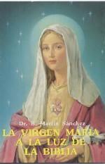 La Virgen María a la luz de la Biblia