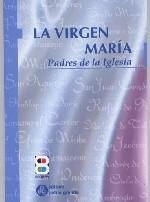 La Virgen María. Padres de la Iglesia