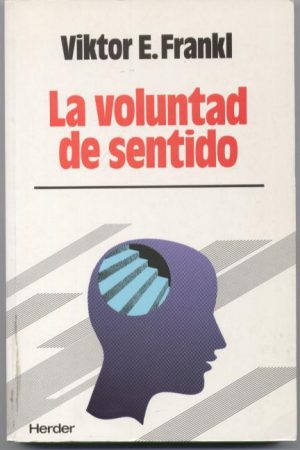 La voluntad de sentido
