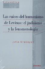 Las raíces del humanismo de Levinas: el judaismo y la fenomenología