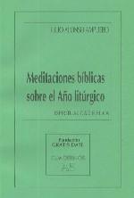 Meditaciones bíblicas sobre el Año litúrgico